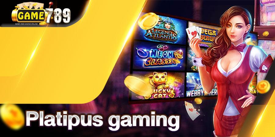 Platipus gaming